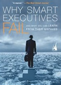 Why Smart Executives Fail and What You Can Learn From Their Mistakes